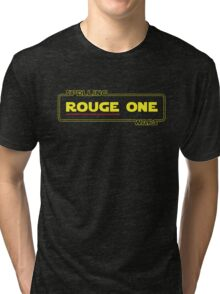 Rouge One - The Spelling Wars Tri-blend T-Shirt