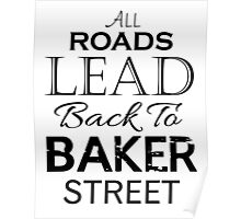 All Roads Lead Back To Baker Street Poster