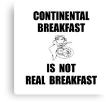 Continental Breakfast Canvas Print