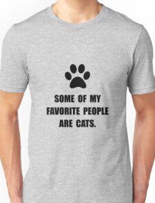 Favorite People Cats Unisex T-Shirt