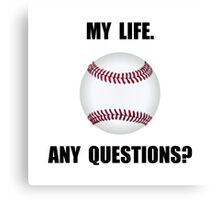 My Life Baseball Canvas Print