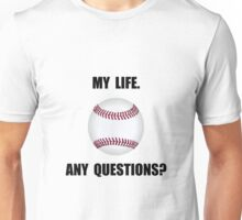 My Life Baseball Unisex T-Shirt