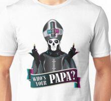 WHO'S YOUR PAPA? - papa 3 Unisex T-Shirt