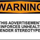 Gender Stereotype Warning by Rob Price