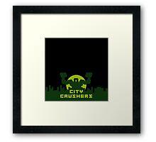 CITY CRUSHER MONSTER Framed Print