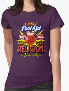 Religion is Fool-Aid! (Dark background) Womens Fitted T-Shirt