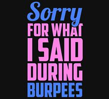 Sorry for what I said during burpees Women's Tank Top