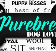 100% Purebred Dog Lover Sticker