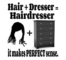 Hairdresser Humorous Meaning Photographic Print