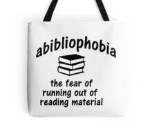 Abibliophobia Meaning Tote Bag