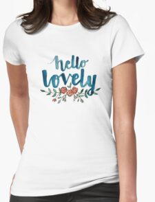 Hello Lovely Womens Fitted T-Shirt