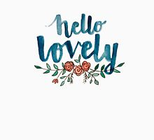 Hello Lovely Unisex T-Shirt