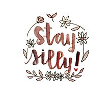 Stay Silly Photographic Print