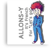 "Tenth Doctor - ""Allons-y!"" Canvas Print"
