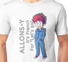 "Tenth Doctor - ""Allons-y!"" Unisex T-Shirt"