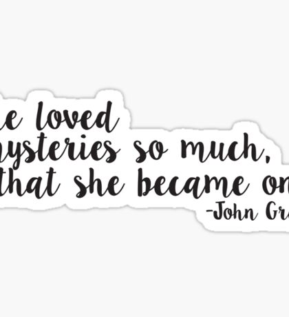 Paper Towns quote Sticker