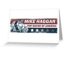 Mike Haggar Mayor of America Greeting Card