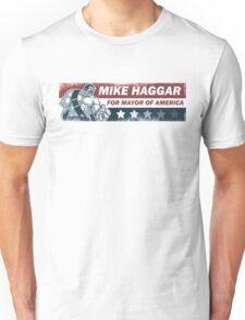 Mike Haggar Mayor of America Unisex T-Shirt