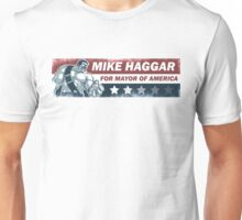 Mike Haggar Mayor of America Unisex T-Shirt