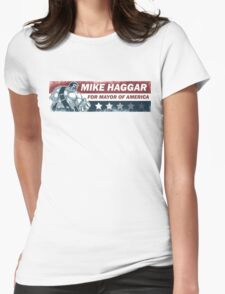 Mike Haggar Mayor of America Womens Fitted T-Shirt