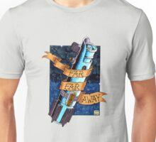 Far, Far Away Unisex T-Shirt