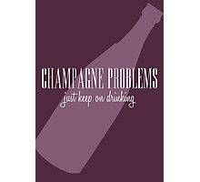 champagne problems Photographic Print