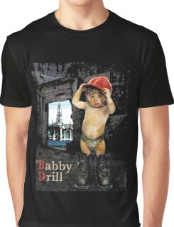 Campaign Memories: Baby Drill Graphic T-Shirt