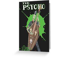 The Psycho Greeting Card