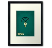 Broadcast Your Truth Corporate Start-up Quotes Framed Print
