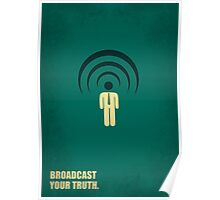 Broadcast Your Truth Corporate Start-up Quotes Poster