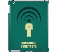 Broadcast Your Truth Corporate Start-up Quotes iPad Case/Skin
