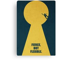 Fierce, But Flexible - Corporate Start-up Quotes Canvas Print
