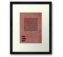 Find Your Way - Corporate Start-up Quotes Framed Print