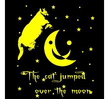 Rembulan : The Cat Jumped Over The Moon Photographic Print
