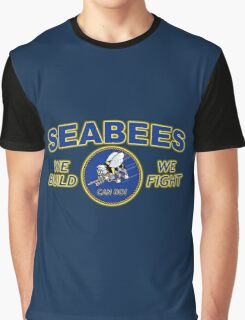 US NAVY SEABEES WE BUILD WE FIGHT CAN DO! Graphic T-Shirt