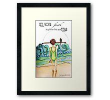 Faith and fear quote Framed Print