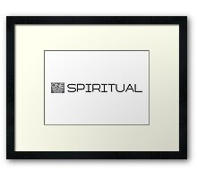 one word design: SPIRITUAL Framed Print