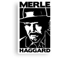 R.I.P MERLE HAGGARD Canvas Print