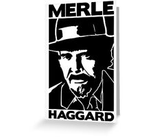 R.I.P MERLE HAGGARD Greeting Card