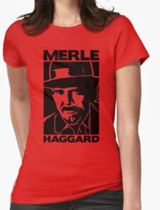 R.I.P MERLE HAGGARD Womens Fitted T-Shirt