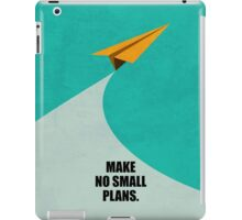 Make No Small Plans Corporate Start-up Quotes iPad Case/Skin
