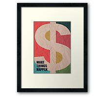 Make Things Happen - Corporate Start-up Quotes Framed Print