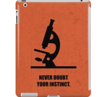 Never Doubt Your Instinct Corporate Start-up Quotes iPad Case/Skin
