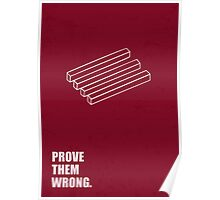 Prove Them Wrong Corporate Start-up Quotes Poster