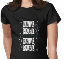 Crafty Kitsch - Knit Purl (white text) Womens Fitted T-Shirt