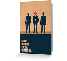 Shine Bright Like A Diamond - Corporate Start-up Quotes Greeting Card