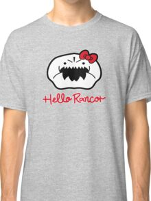 Hello Rancor Classic T-Shirt