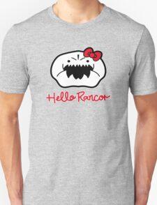 Hello Rancor Unisex T-Shirt