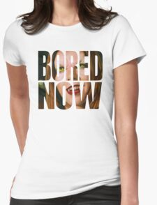 Bored now - Vampire Willow Womens Fitted T-Shirt