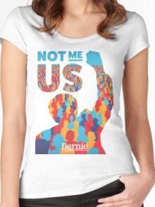 Bernie Sanders 2016 Not Me Us Women's Fitted Scoop T-Shirt